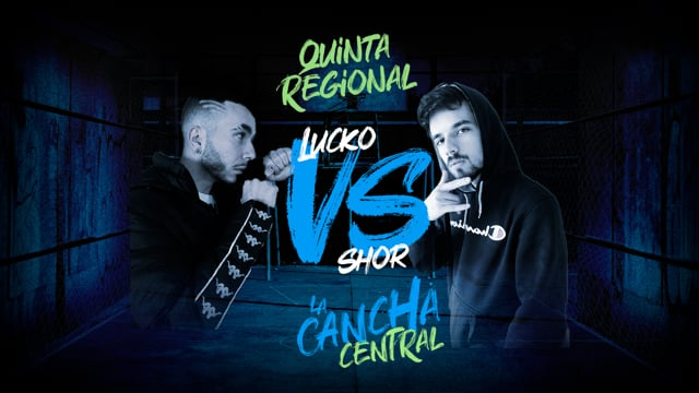 La Cancha Central | Semifinal | Lucko vs Shor