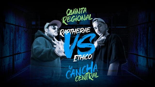 La Cancha Central | Octavos | Raptherae vs Ethico