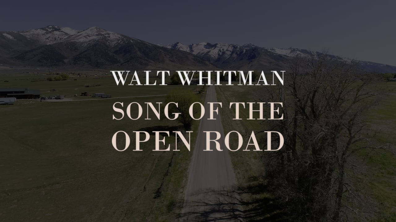 Walt Whitman: Song of the Open Road