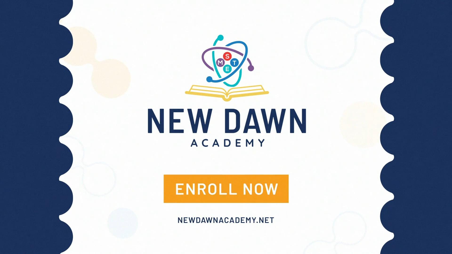 New Dawn Academy Promo