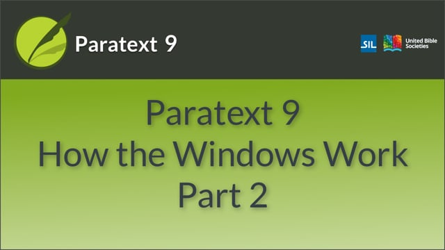 Paratext 9: How the Windows Work. Part 2 (9.0 0.01b)