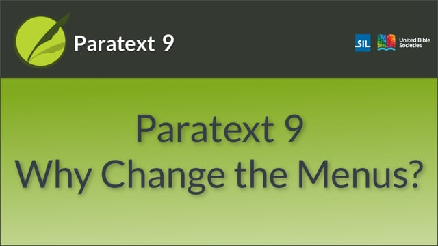 Paratext 9: Why Change the Menus v9.0 (0.02)
