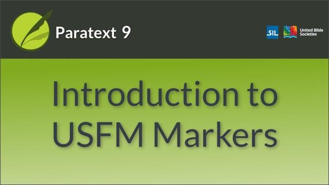 Understanding USFMs: Introduction (9.0 1.2.1)