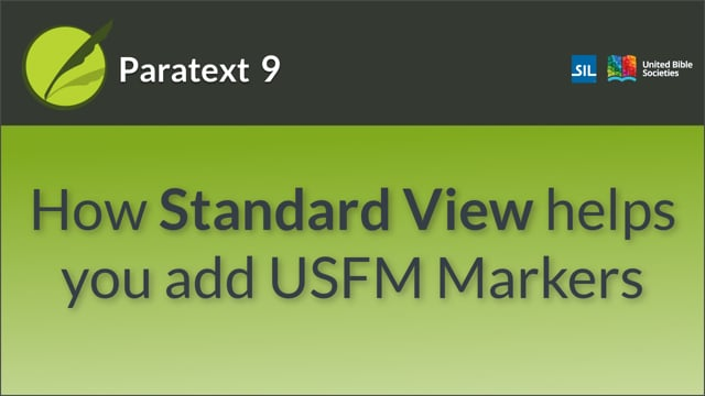 USFM 2 - Standard view and adding markers (9.0 1.2.2a)