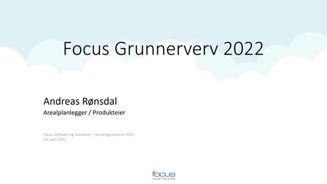 Lanseringsseminar 2021 Plan og Grunnerverv: Focus Grunnerverv 2022