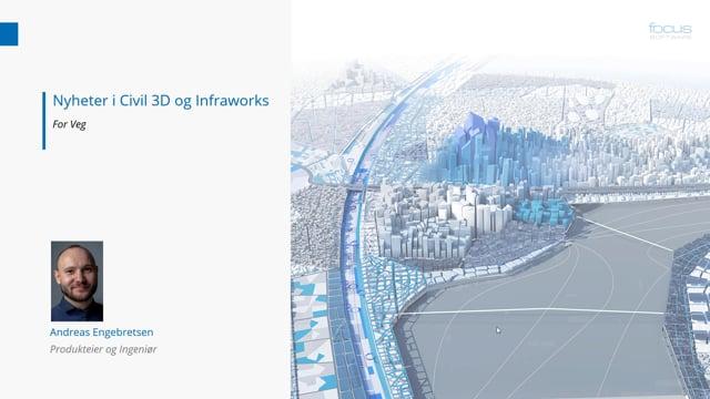 Lanseringsseminar 2021 Veg: Nyheter i Civil 3D og Infraworks