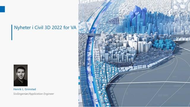 Lanseringsseminar 2021 VA: Nyheter i Civil 3D