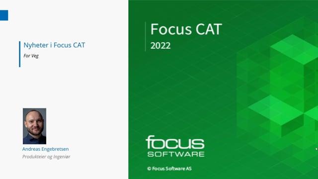 Lanseringsseminar 2021 Veg: Nyheter i Focus CAT og Focus CAT Veg
