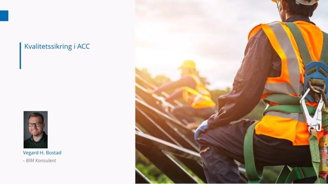 Lanseringsseminar 2021 BIM: Kvalitetssikring i BIM 360 og ACC