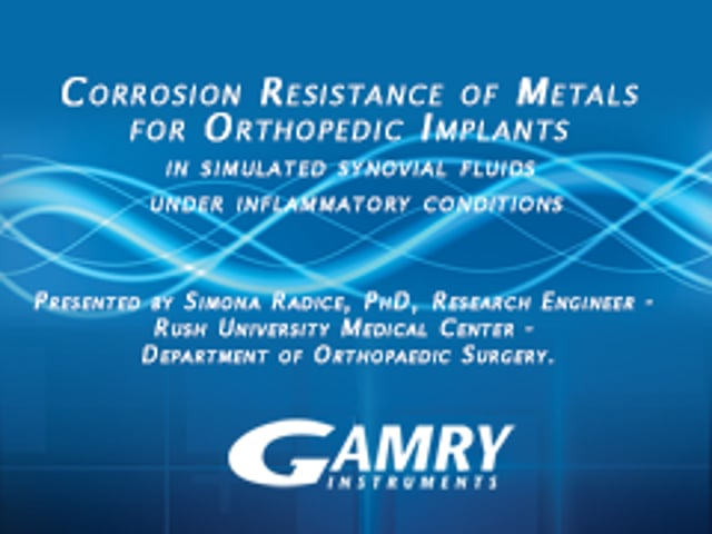 Corrosion Resistance of Metals for Orthopedic Implants