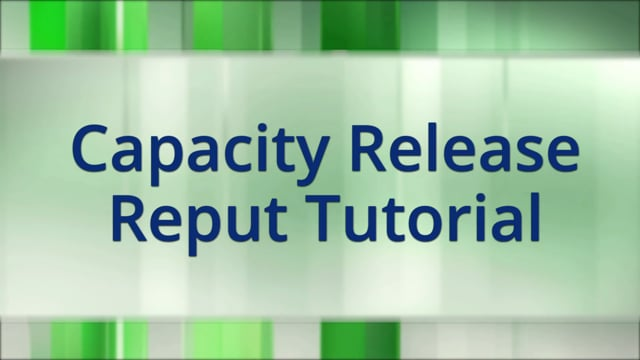 Capacity Release Reput Tutorial