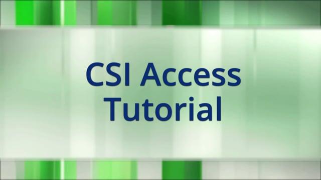 CSI Access Tutorial