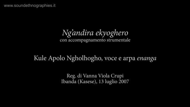 2 – Ng'andira ekyoghero con accompagnamento strumentale