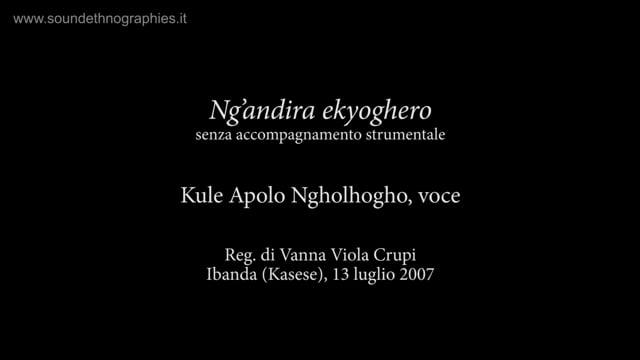 3 – Ng'andira ekyoghero senza accompagnamento strumentale