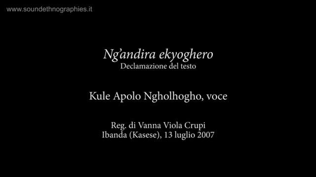 4 – Ng'andira ekyoghero: declamazione del testo