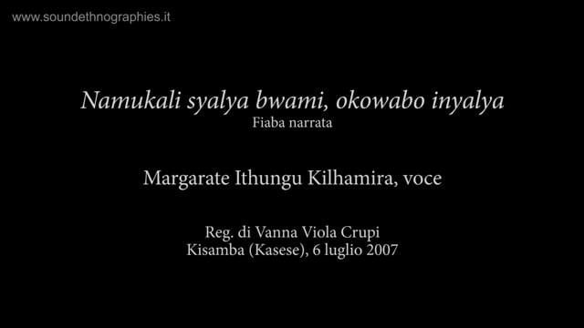 7 – Namukali syalya bwami, okowabo inyalya