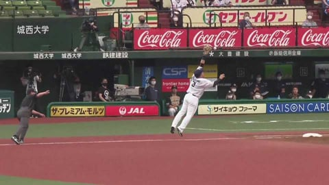【4回表】ライオンズ・山川 イレギュラーなボールに見事な反応を見せる!! 2021/5/23 L-F