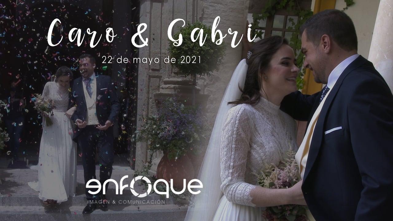 Caro y Gabri   22 de mayo de 2021   Tráiler Boda