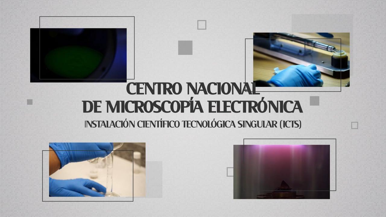 Centro Nacional de Microscopia Electrónica (ICTS)