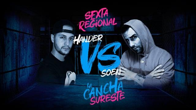 La Cancha Sureste | Semifinal | Hander vs Soen