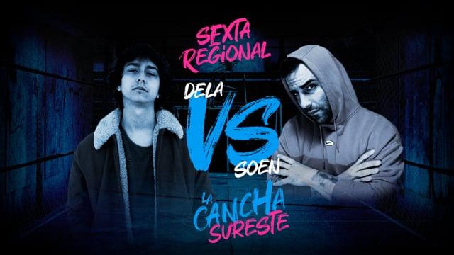 La Cancha Sureste | Octavos | Soen vs Dela