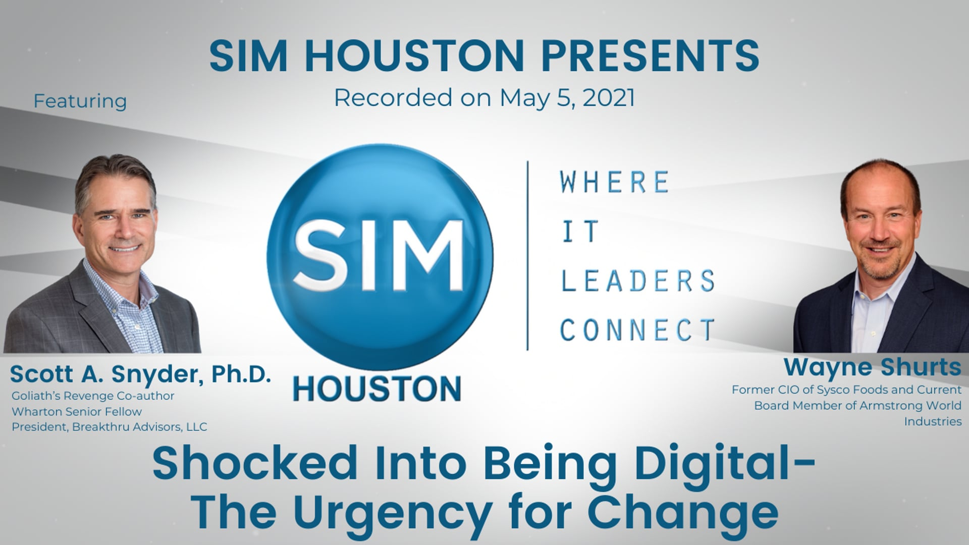 SIM Houston Presents: Shocked Into Being Digital - The Urgency for Change