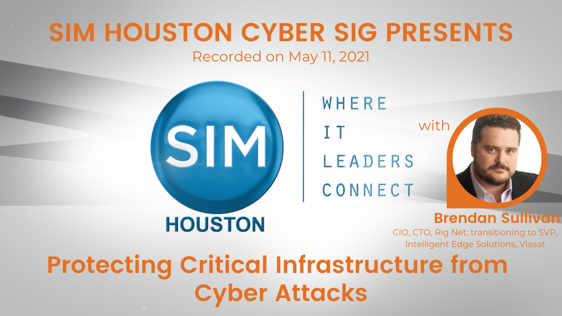 SIM Houston Cyber SIG Presents: Protecting Critical Infrastructure from Cyber Attack