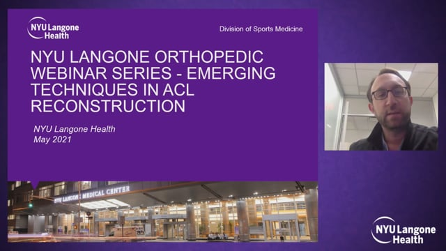 Emerging Techniques in ACL Reconstruction – Orthopedic Webinar Series