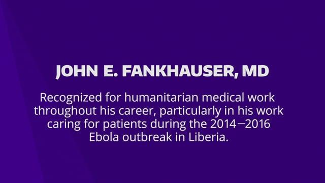 2021 Alumni Humanitarian Award: John E. Fankhauser, MD '89