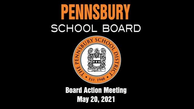 Pennsbury School Board Meeting for May 20 2021