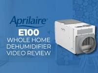 Aprilaire E100 Whole Home Dehumidifier Review