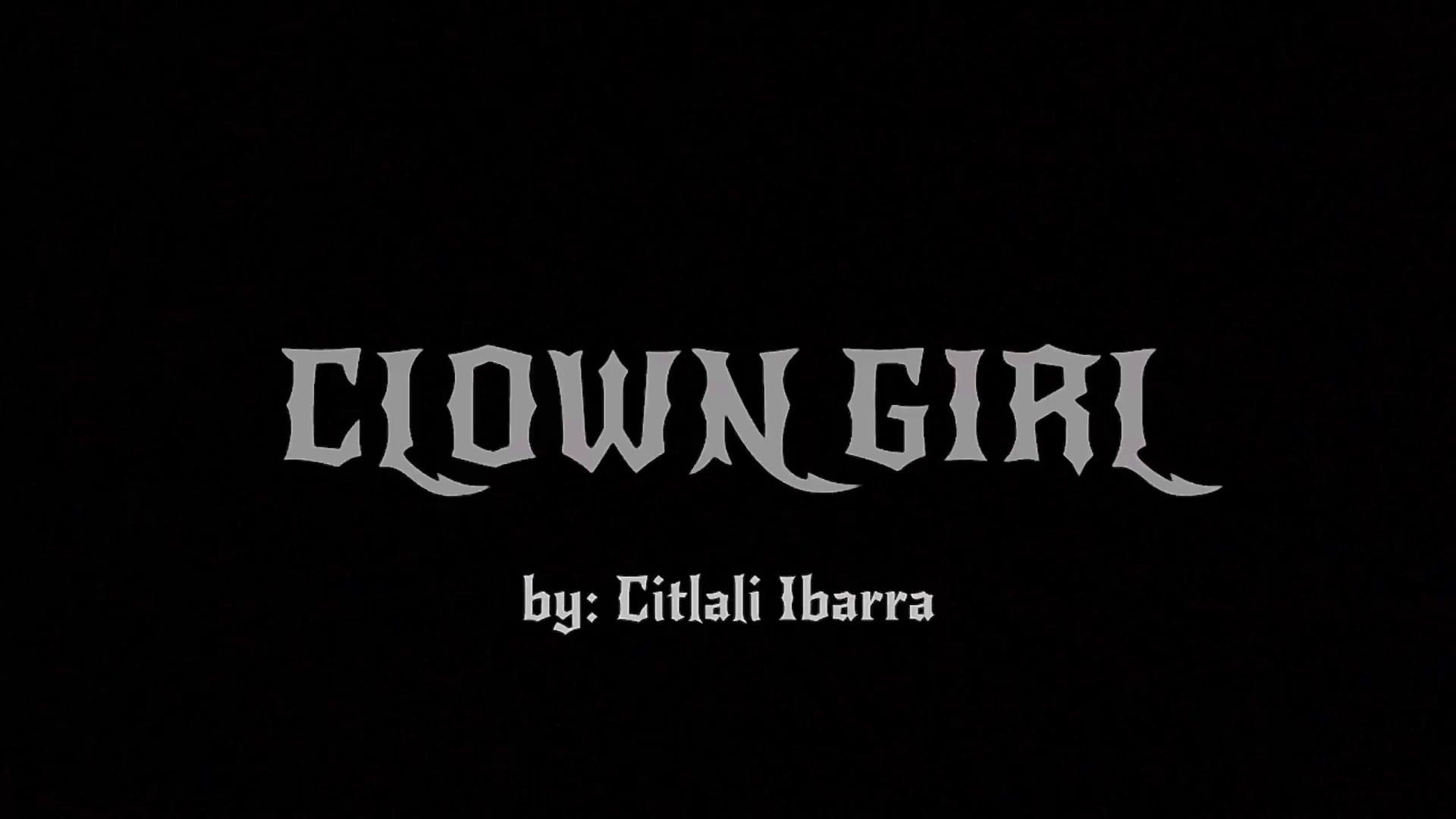 Citlali Ibarra_Clown Girl