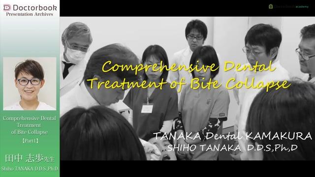 Comprehensive Dental Treatment of Bite Collapse