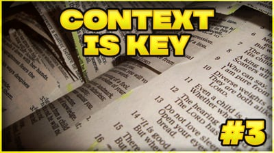How To Study The Bible: Context is Key