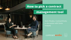First, understand your problem - how to pick a contract management tool