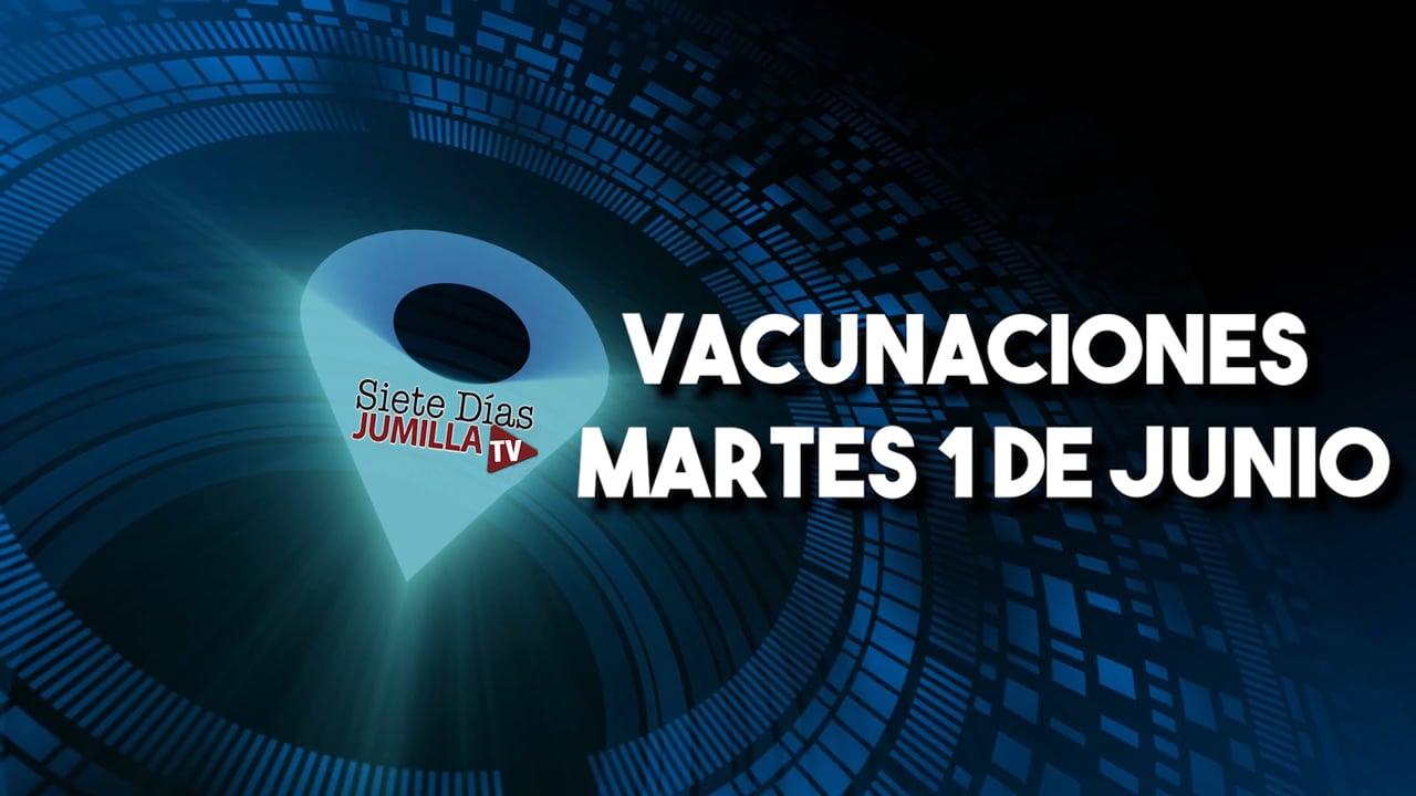 Jornada de vacunación martes 1 de junio