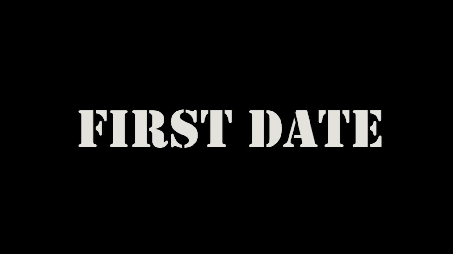 First Date - Teaser Trailer