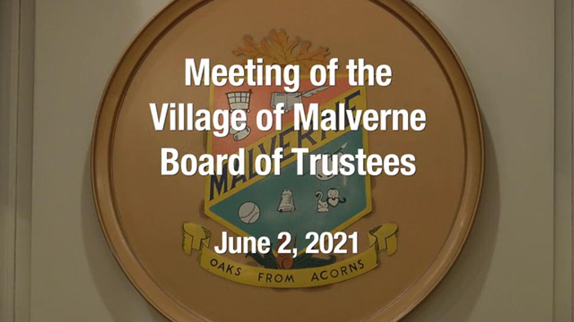 Village of Malverne - Meeting of the Board of Trustees -  June 2, 2021