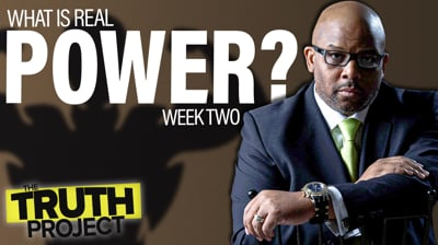 The Truth Project: Power Discussion Ep 2