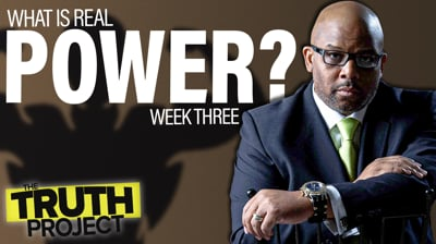 The Truth Project: Power Discussion Ep 3