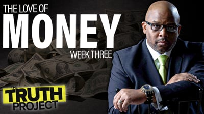 The Truth Project: Money Discussion Ep 3