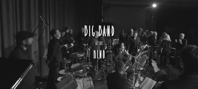 Big Band at the Kino - Production, Editing and Mixing