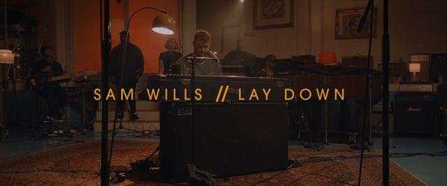Sam Wills - 'Lay Down'
