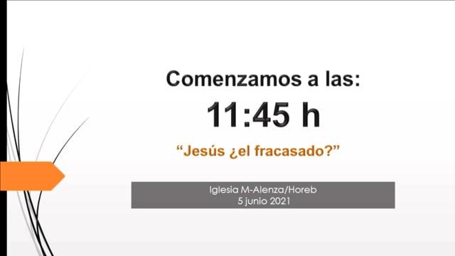 Jesús ¿el fracasado?