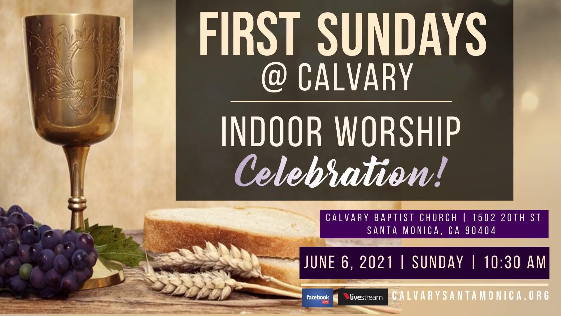06.06.2021 Calvary Baptist Church Worship Service