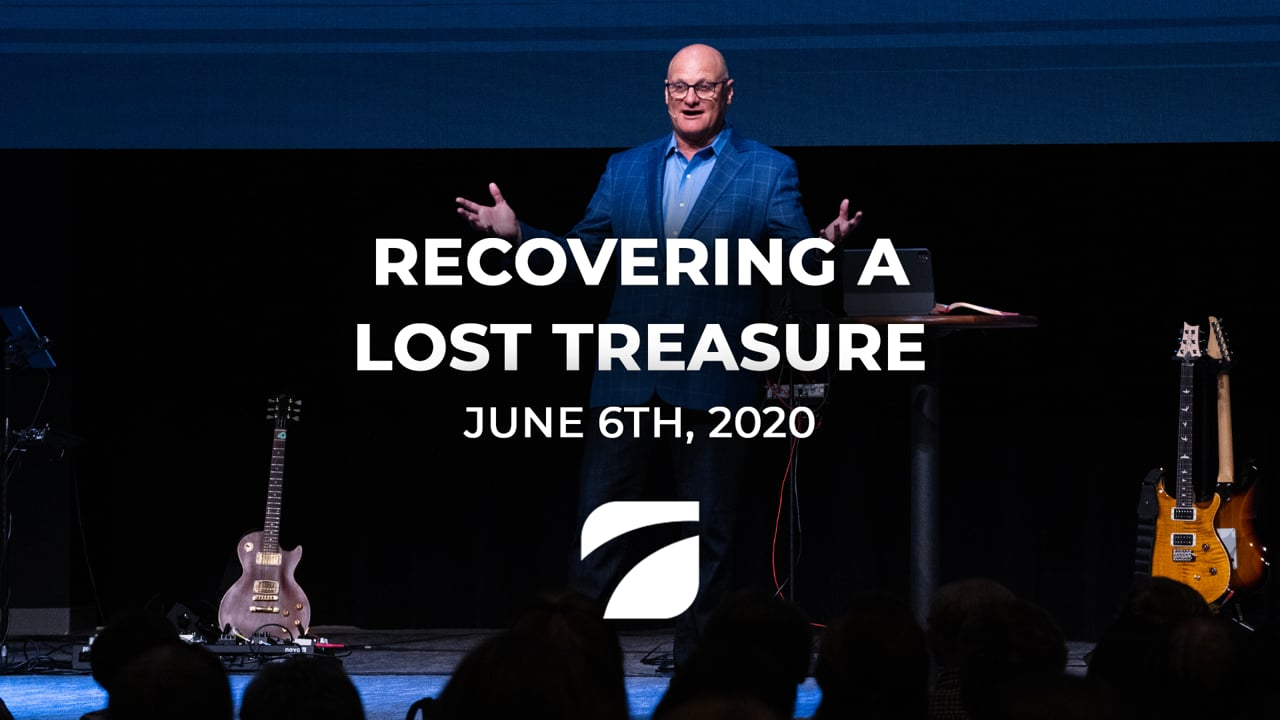 Recovering a Lost Treasure - Pastor Willy Rice (June 6th, 2021)