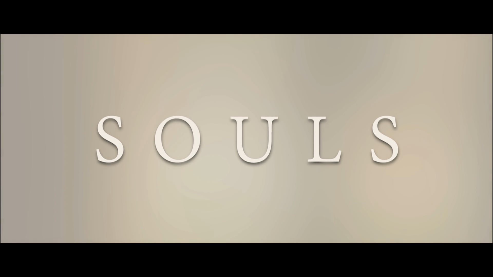 Souls – Movie
