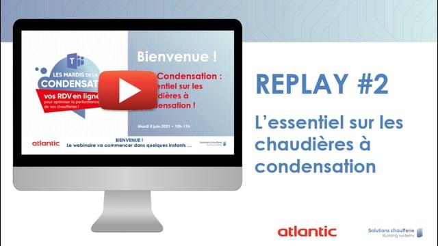 560383771 #2 Les Mardis de la Condensation - L'essentiel sur les chaudières à condensation