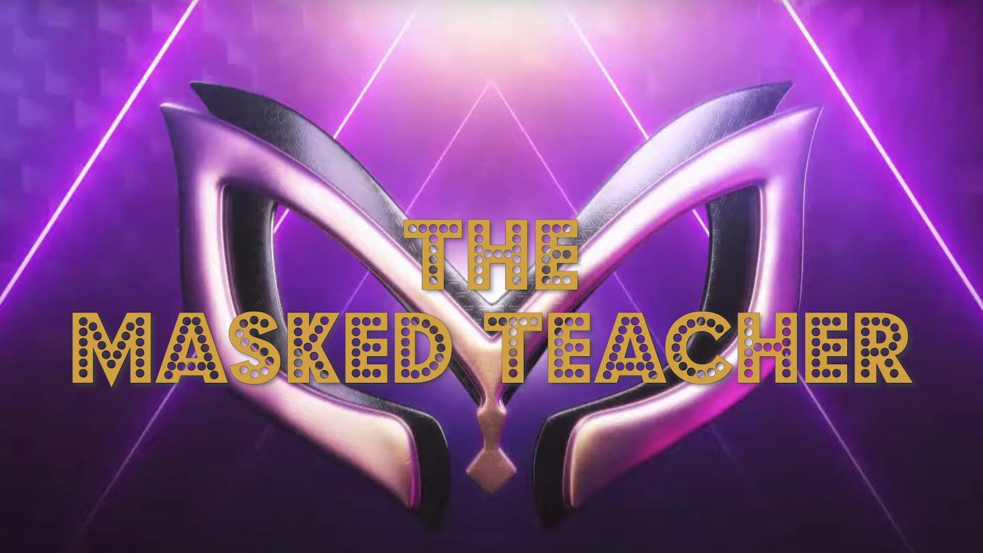 The Masked Teacher - Onthullingen