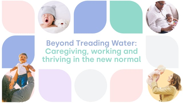 Beyond Treading Water: Caregiving working & thriving in the new normal thumbnail